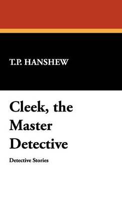 Cleek, the Master Detective (Hardback)