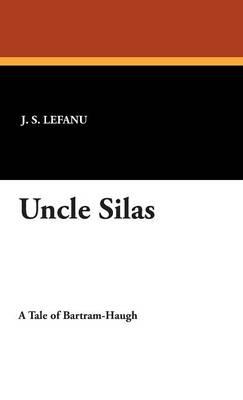 Uncle Silas (Hardback)