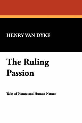 The Ruling Passion (Paperback)