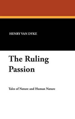 The Ruling Passion (Hardback)