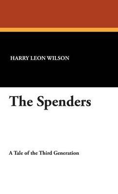 The Spenders (Hardback)
