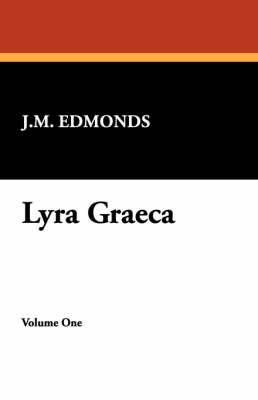 Lyra Graeca (Paperback)