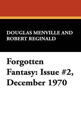 Forgotten Fantasy: Issue #2, December 1970 (Paperback)