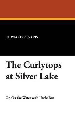 The Curlytops at Silver Lake (Hardback)