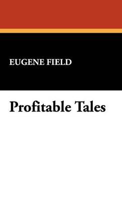 Profitable Tales (Hardback)