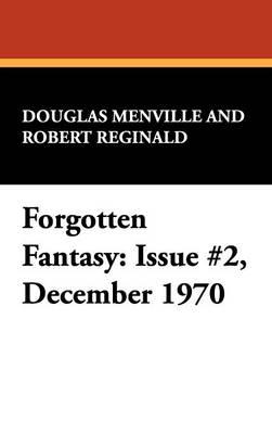 Forgotten Fantasy: Issue #2, December 1970 (Hardback)