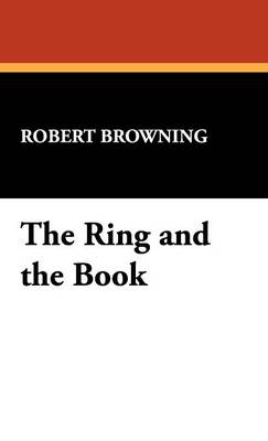The Ring and the Book (Hardback)