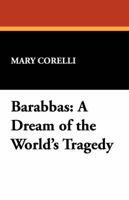 Barabbas: A Dream of the World's Tragedy (Paperback)