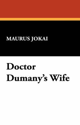 Doctor Dumany's Wife (Paperback)