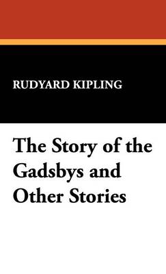 The Story of the Gadsbys and Other Stories (Hardback)