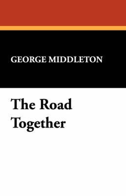 The Road Together (Paperback)
