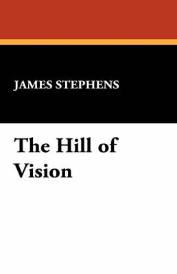 The Hill of Vision (Paperback)