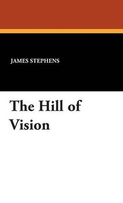 The Hill of Vision (Hardback)