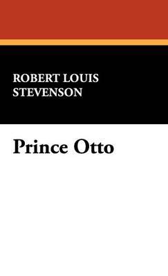 Prince Otto (Hardback)