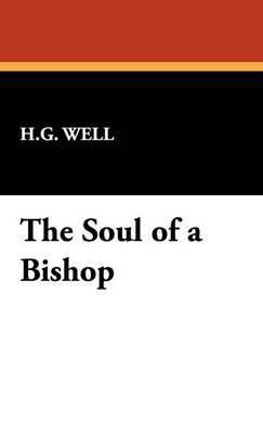 The Soul of a Bishop (Hardback)
