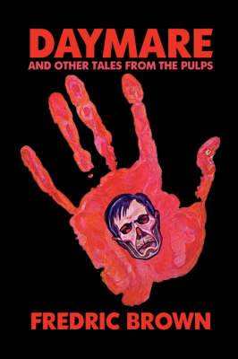 Daymare and Other Tales from the Pulps (Paperback)