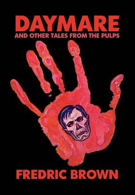 Daymare and Other Tales from the Pulps (Hardback)