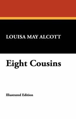 Eight Cousins (Paperback)