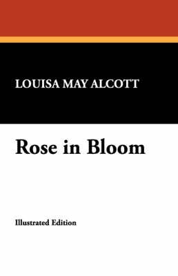 Rose in Bloom (Paperback)