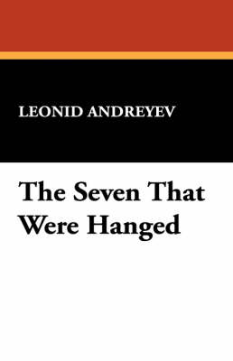 The Seven That Were Hanged (Paperback)