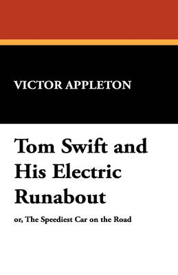 Tom Swift and His Electric Runabout (Paperback)