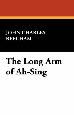 The Long Arm of Ah-Sing (Paperback)