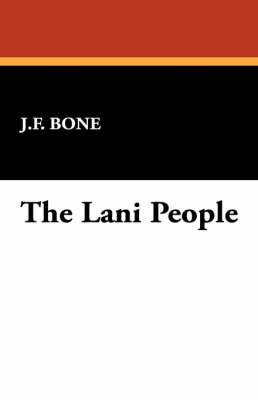 The Lani People (Paperback)