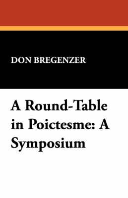 A Round-Table in Poictesme: A Symposium (Paperback)