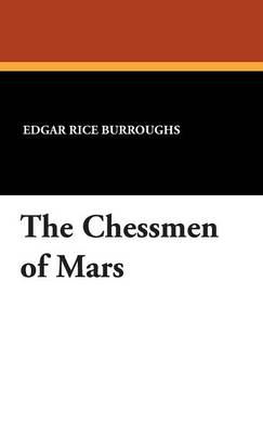The Chessmen of Mars (Hardback)