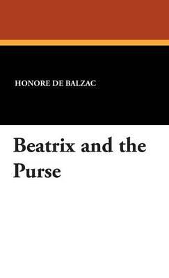 Beatrix and the Purse (Hardback)