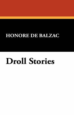 Droll Stories (Paperback)