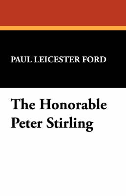 The Honorable Peter Stirling (Paperback)