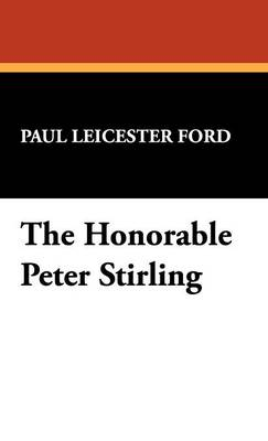 The Honorable Peter Stirling (Hardback)