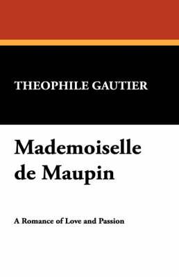 Mademoiselle de Maupin (Paperback)