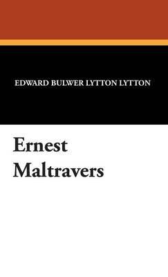 Ernest Maltravers (Hardback)