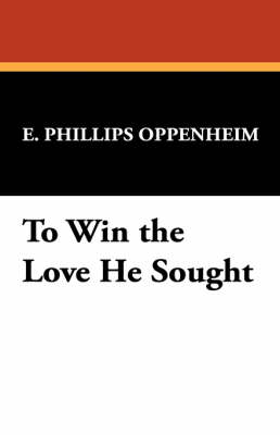 To Win the Love He Sought (Paperback)