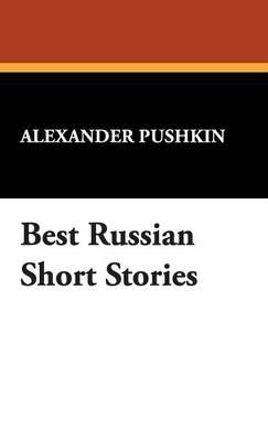 Best Russian Short Stories (Hardback)