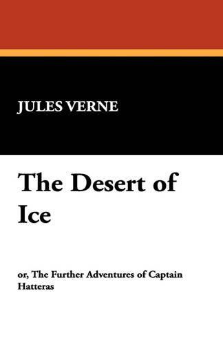 The Desert of Ice (Paperback)
