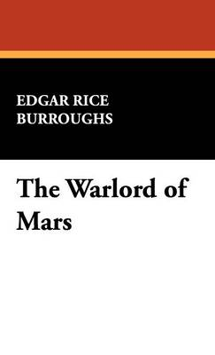 The Warlord of Mars (Hardback)
