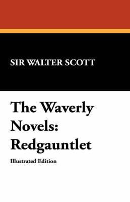 The Waverly Novels: Redgauntlet (Paperback)