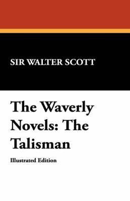 The Waverly Novels: The Talisman (Paperback)