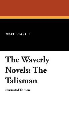 The Waverly Novels: The Talisman (Hardback)