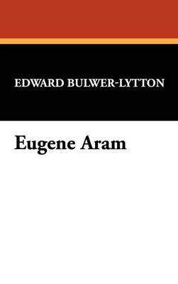 Eugene Aram (Hardback)
