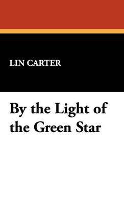 By the Light of the Green Star (Hardback)