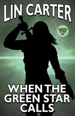 When the Green Star Calls - Green Star 2 (Paperback)