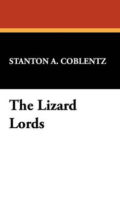 The Lizard Lords (Hardback)