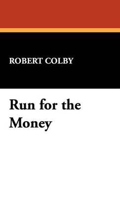 Run for the Money (Hardback)