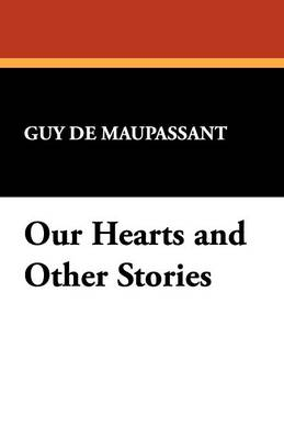 Our Hearts and Other Stories (Paperback)