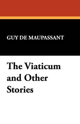 The Viaticum and Other Stories (Paperback)