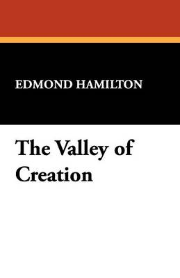 The Valley of Creation (Paperback)